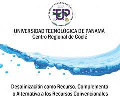 Conferencia: Desalinización como Recurso, Complemento o Alternativa a los Recursos Convencionales