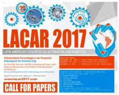 Latin American Congress on Automation and Robotics (LACAR 2017)